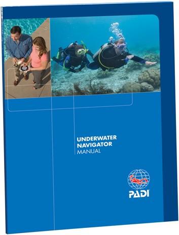 PADI Manual - Underwater Navigator